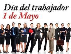 primero de mayo dia dia del trabajador